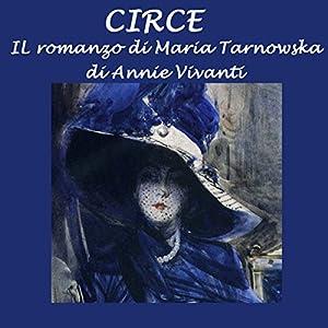 Circe: Il romanzo di Maria Tarnowska Audiobook