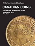 A Charlton Standard Catalogue Canadian Coins 2011: Numismatic Issues