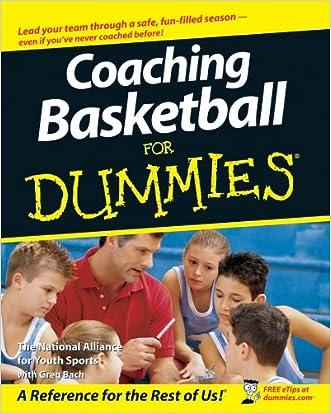 Coaching Basketball For Dummies®