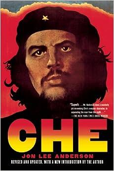 Amazon.com: Che Guevara: A Revolutionary Life (9780802144119): Jon Lee