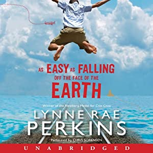 As Easy as Falling Off the Face of the Earth | [Lynne Rae Perkins]