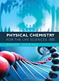 9781429231145: Physical Chemistry for the Life Sciences