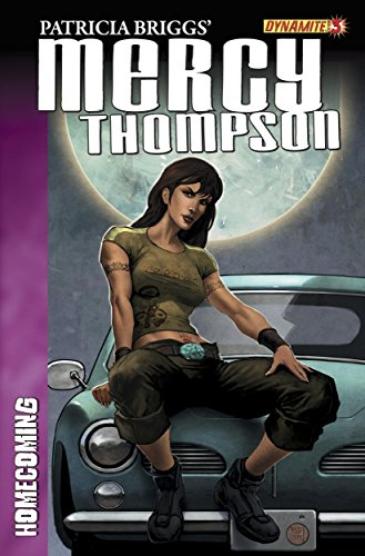 Patricia Briggs - Patricia Brigg's Mercy Thompson: Homecoming #3