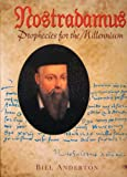 img - for Nostradamus: Prophecies for the New Millenium by Bill Anderton (1998-08-06) book / textbook / text book