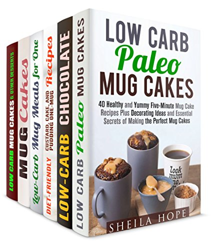 Meals in a Mug Box Set (6 in 1): Over 150 Paleo, Chocolate, Puddings Plus Easy Mug Meals for Fun and Quick Cooking (Dump Meals & Recipes on the Go) by Sheila Hope, Peggy Carlson, Elena Chambers, Jillian Riggs, Jessica Meyer, Sherry Morgan