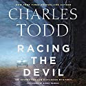 Racing the Devil: An Inspector Ian Rutledge Mystery Audiobook by Charles Todd Narrated by Simon Prebble