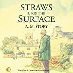 Straws Upon the Surface | A. M. Story