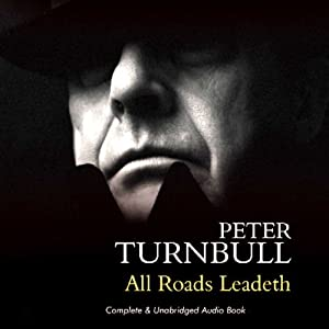 All Roads Leadeth Audiobook