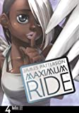Maximum Ride Volume 4. (Maximum Ride Manga)