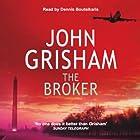 The Broker Hörbuch von John Grisham Gesprochen von: Dennis Boutsikaris