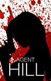 Agent Hill: Reboot- Book 2