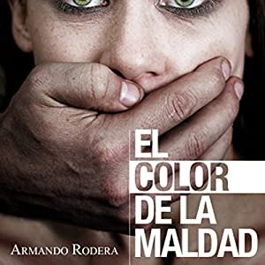El color de la maldad [The Color of Evil] Audiobook