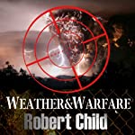 Weather and Warfare | Robert Child