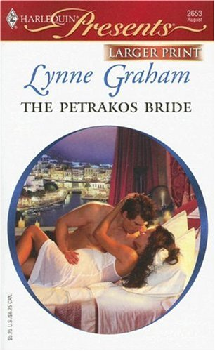 The Petrakos Bride (Harlequin Presents - Larger Print), LYNNE GRAHAM