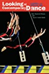 Looking at Contemporary Dance: A Guid...