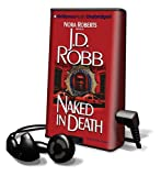 Naked in Death [With Earbuds] (Playaway Adult Fiction)
