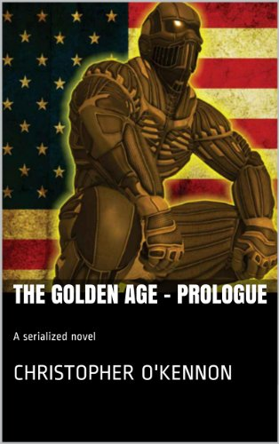 The Golden Age - Prologue