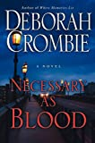 Necessary as Blood (006193383X) by Deborah Crombie