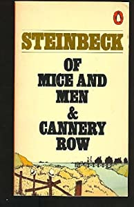 The two extremely different characters in john steinbecks of mice and men