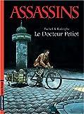 echange, troc Jeanne Puchol, Rodolphe - Assassins, Tome 1 : Le Docteur Petiot