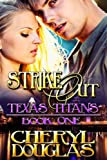 img - for Strike Out (Book One, Texas Titans) book / textbook / text book