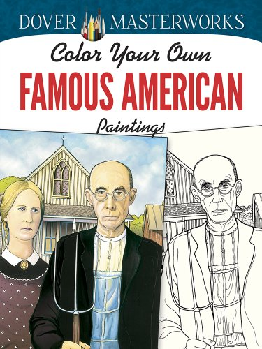 Dover Masterworks: Color Your Own Famous American Paintings (American Paintings compare prices)