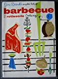 Jim Beards Complete Book of Barbeque and Rotisserie Cooking