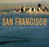 img - for By Leah Garchik - San Francisco: The City's Sights and Secrets (5/23/06) book / textbook / text book