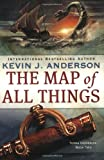 The Map of All Things (Terra Incognita) (0316004219) by Anderson, Kevin J.