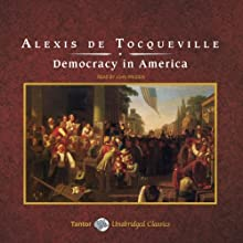 Democracy in America Audiobook by Alexis de Tocqueville Narrated by John Pruden