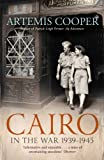 Cairo in the War: 1939-45