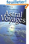 Astral Voyages: Mastering the Art of...