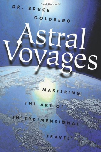 Astral Voyages: Mastering the Art of Soul Travel PDF