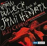 echange, troc Hiram Bullock & Wdr Big Bang & Billy Cobham - Plays The Music Of Jimi Hendrix