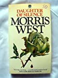 Daughter of Silence (0006143164) by West, Morris