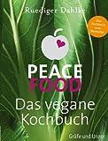 Peace Food - Das vegane Kochbuch (Einzeltitel)