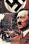 Sauvez Adolf Hitler ! par Bouchard