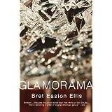 Glamorama (Vintage Contemporaries) ~ Bret Easton Ellis