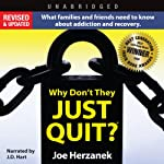 Why Don't They Just Quit? | Joe Herzanek