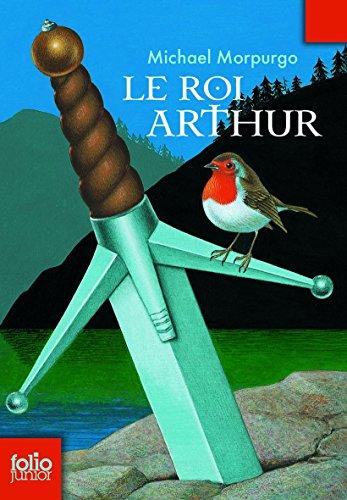 Roi Arthur (Folio Junior)