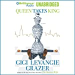 Queen Takes King | Gigi Levangie Grazer