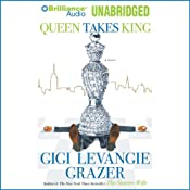 Queen Takes King | [Gigi Levangie Grazer]