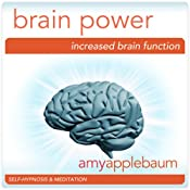 Increase Your Brain Power (Self-Hypnosis & Meditation): Boost Your IQ & Increase Intelligence | [Amy Applebaum Hypnosis]