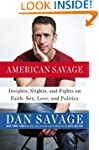 American Savage: Insights, Slights, a...