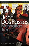 John Dos Passos Manhattan Transfer (Penguin Modern Classics)
