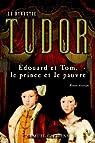 La dynastie Tudor : Édouard et Tom, le prince et le pauvre par Clemens