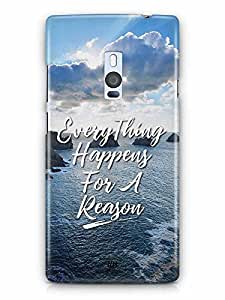YuBingo Everything Happens For A Reason Designer Mobile Case Back Cover for OnePlus 2