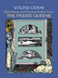 Illustrations and Ornamentation from The Faerie Queene (Dover Fine Art, History of Art) (0486402746) by Crane, Walter