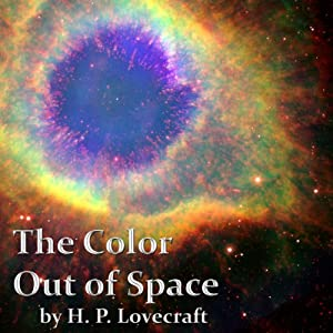 The Color Out of Space | [H. P. Lovecraft]