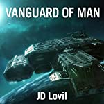 Vanguard of Man | JD Lovil